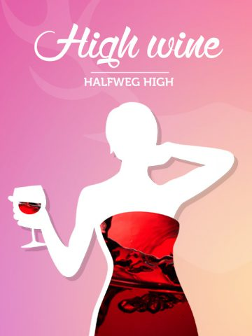 Halfweg High Wine